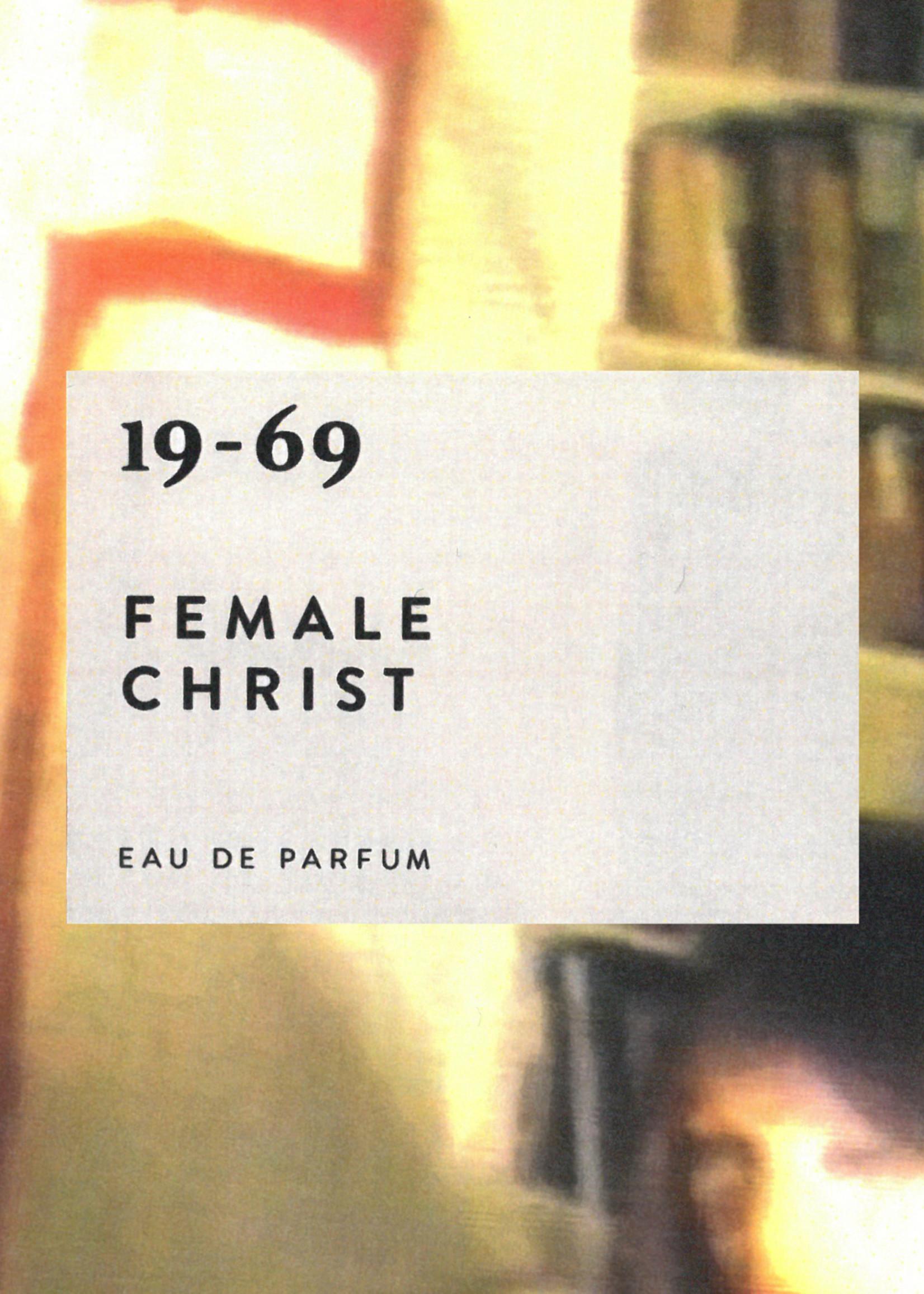 Nineteen Sixty Nine Nineteen sixty nine - Female Christ - Eau de Parfum
