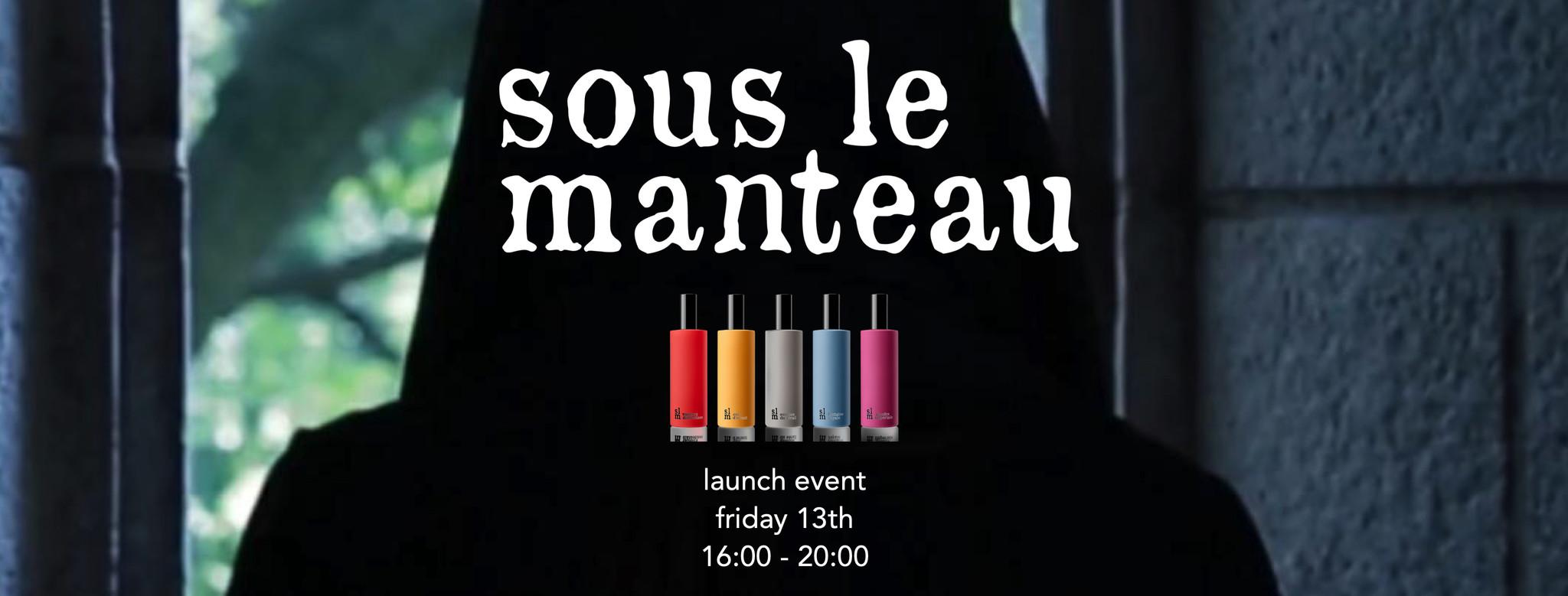 Launch event  Sous le Manteau