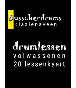 Busscherdrums Schlagzeugunterricht FLEX-20 Erwachsenenkarte 30 Minuten Einzelunterricht 922