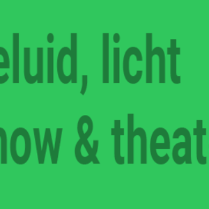 Geluid, Licht, Theater