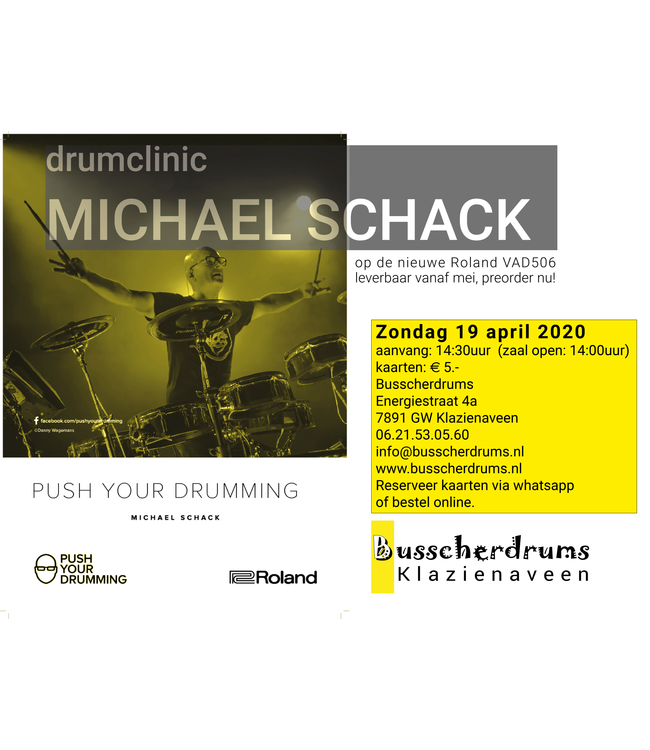 Busscherdrums Access card Drum clinic Michael Schack Roland VAD506 Push Your Drumming date has been postponed