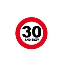 Miko Verkeersbord 30 and sexy