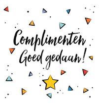 Complimenten goed gedaan