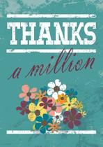 Thanks a millions