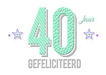 40 jaar gefeliciteerd