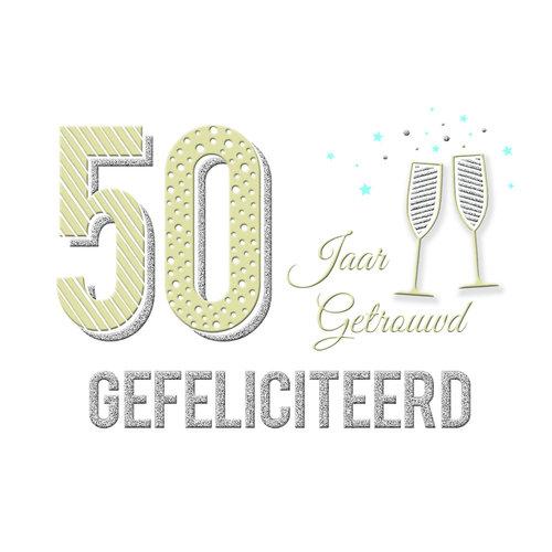 50 Jaar getrouwd gefeliciteerd