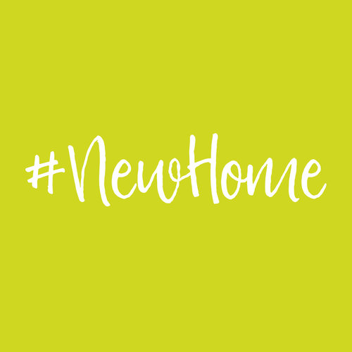 #NewHome