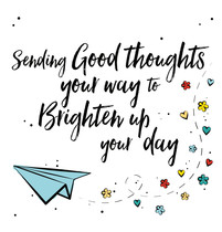 Sending good thoughts