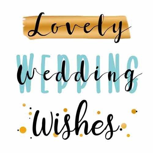 Lovely wedding wishes