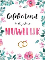XL kaart - Gefeliciteerd met jullie huwelijk
