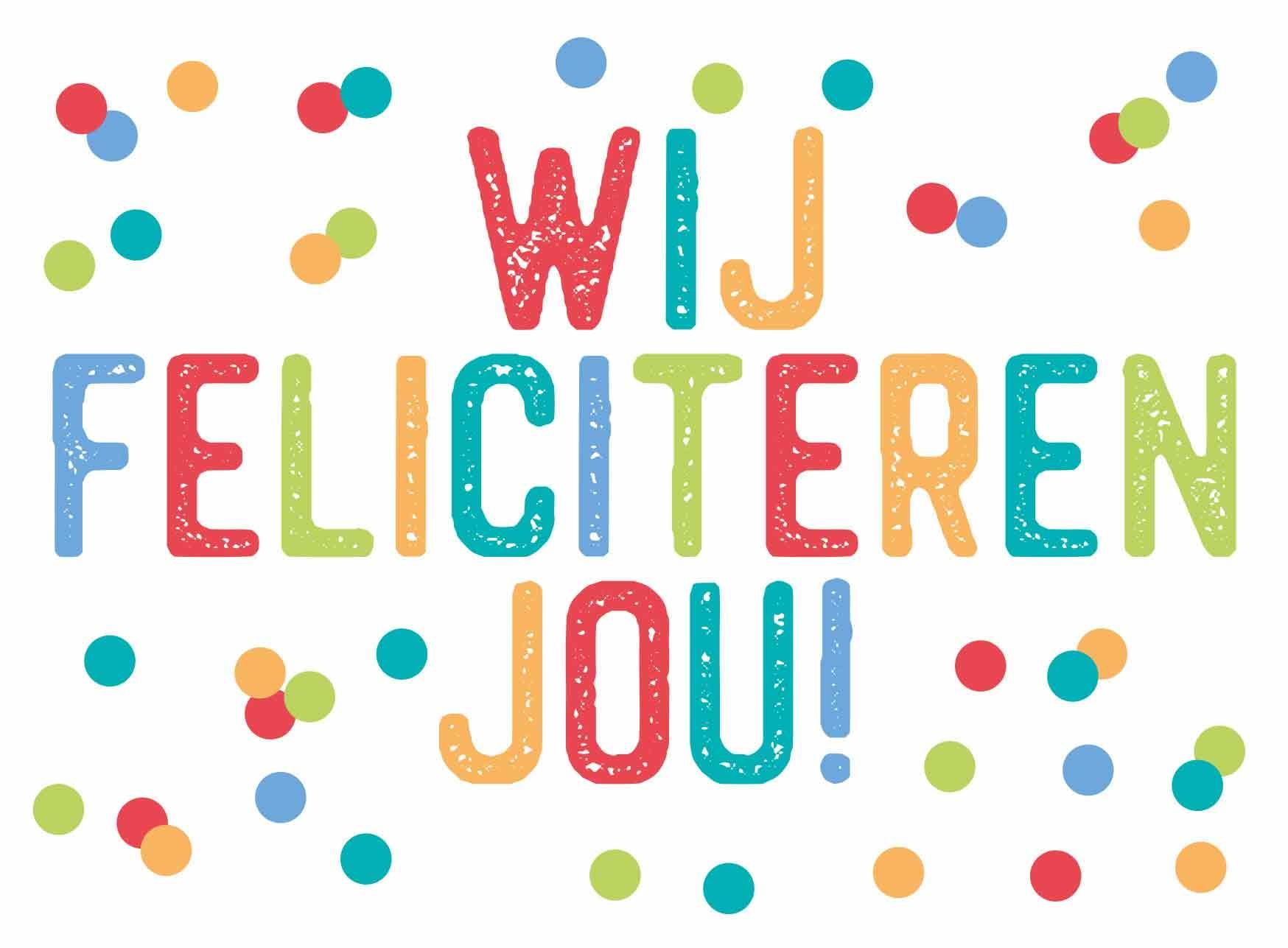 Wij feliciteren jou!