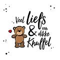 Veel liefs en een dikke knuffel