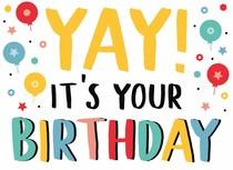 Yay! It's your birthday