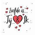 Liefde is… Jij & ik