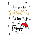 ho-ho-ho Santa Claus is coming to town