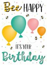Bee happy it's your birthday