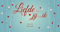Liefde is… jij en ik