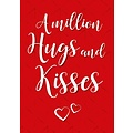 A million hugs and kisses