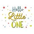 Hello little one