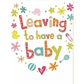 XL kaart - Leaving to have a baby