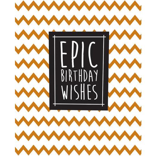Epic Birthday Wishes