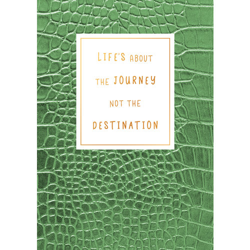 Life's about the journey