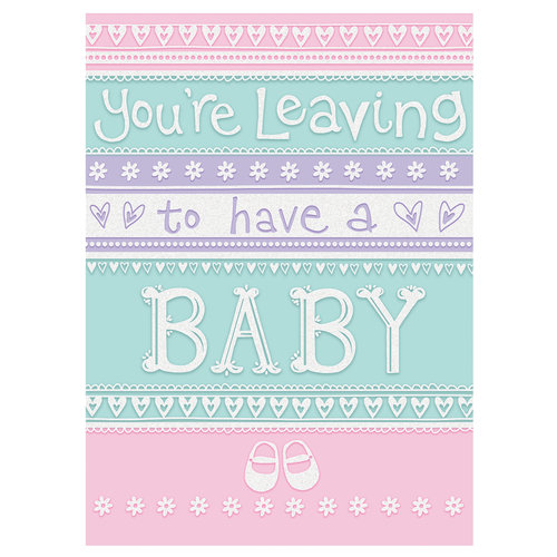 Grote kaart: You're leaving to have a baby