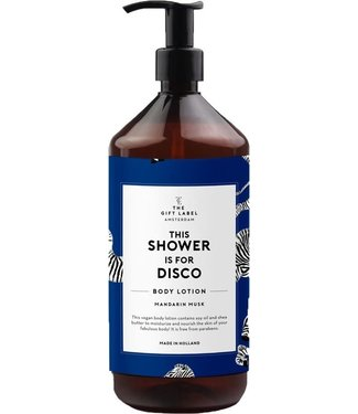 Bodylotion This Shower is for Disco