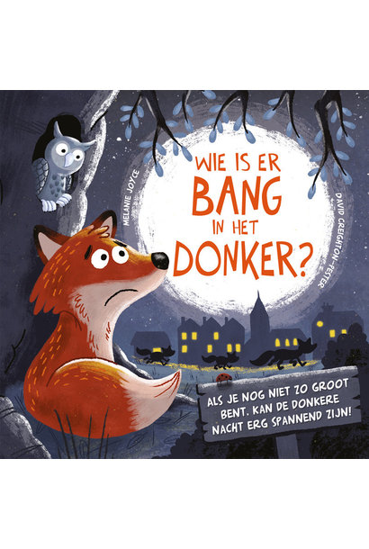 Wie is er bang in het donker?
