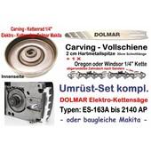 """Carving Umrüstung 1/4"""" 30cm Dolmar ES-153A 163A 173A 183A 2135A 2136A 2145A Elektro- Kettensäge"""