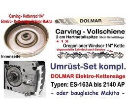 """Carving Umrüstsatz 1/4"""" 30cm Dolmar ES-153A 163A 173A 183A 2135A 2136A 2145A Elektro- Kettensäge"""