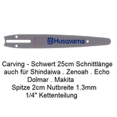 Carving Schwert 25cm Diatop Husqvarna univ. 2cm Spitze Kettensäge Motorsäge Holzschnitzen