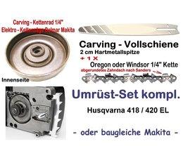 """Carving Umrüstung 1/4"""" 25cm Husqvarna 418 / 420 EL elektrische  - Kettensäge"""
