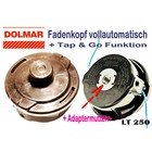 Fadenkopf Dolmar LT-250 Voll - Automatik rechtsdrehende Freischneider Motorsense