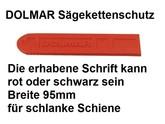 Sägekettenschutz von Dolmar für 40cm Schnittlänge kann auf 35cm gekürzt werden Breite 95mm