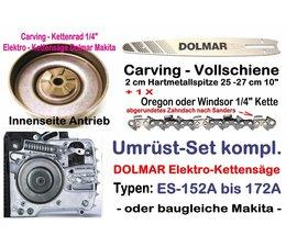 "Carving Umrüstsatz 1/4"" Kettenteilung 25cm Dolmar ES 151 152A 160 162A 171 172A 2030A Elektrische Kettensäge"