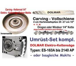 """Carving Umrüstsatz 1/4"""" 25cm Dolmar ES-153A 163A 164A 173A 174A 183A 2135A 2136A 2145A Elektro- Kettensäge"""