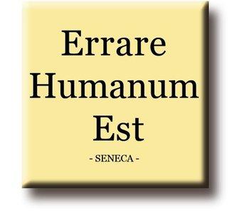 Koelkastmagneet, Seneca, Errare Humanium Est