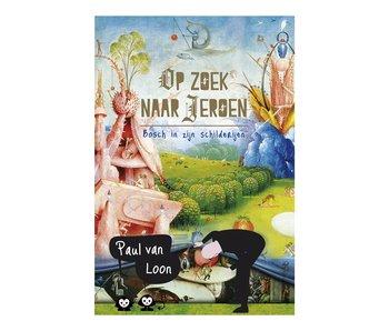 Kinderboek, Loon - Op zoek naar Jeroen