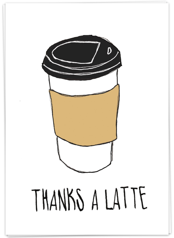 KAART BLANCHE - THANKS A LATTE