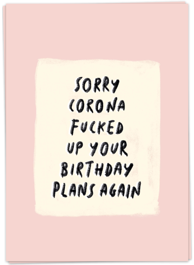 KAART BLANCHE - SORRY BIRTHDAY PLANS