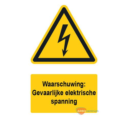 ARBO centrum Waarschuwingsbord / sticker gevaarlijke elektrische spanning met tekst