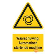 ARBO centrum Waarschuwingsbord / sticker automatisch startende machine met tekst