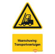ARBO centrum Waarschuwingsbord / sticker transportvoertuigen met tekst
