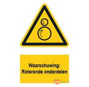 ARBO centrum Waarschuwingsbord / sticker roterende onderdelen met tekst