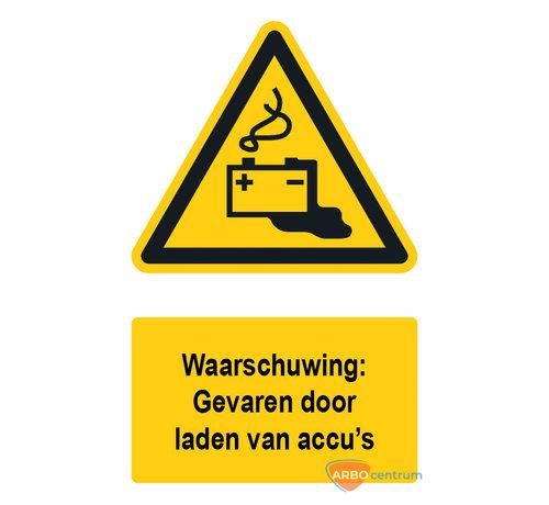 ARBO centrum Waarschuwingsbord / sticker gevaar door laden van accu's met tekst