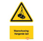 ARBO centrum Waarschuwingsbord / sticker hangende last met tekst