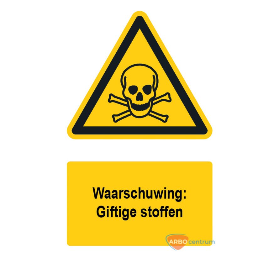 Waarschuwingsbord / sticker giftige stoffen met tekst