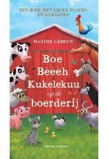 Boe Beeeh Kukelekuu op de boerderij