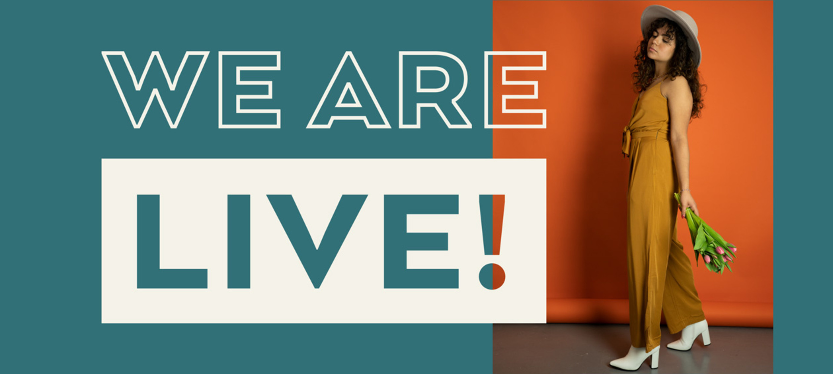 We are live!